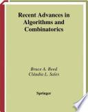 Recent Advances in Algorithms and Combinatorics