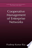 Cooperative Management of Enterprise Networks