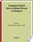 Imaging-Guided Interventional Breast Techniques