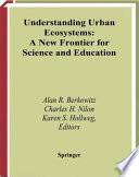 Understanding Urban Ecosystems