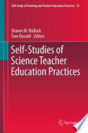 Self-Studies of Science Teacher Education Practices
